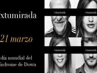 campanya #xtumirada síndrome down