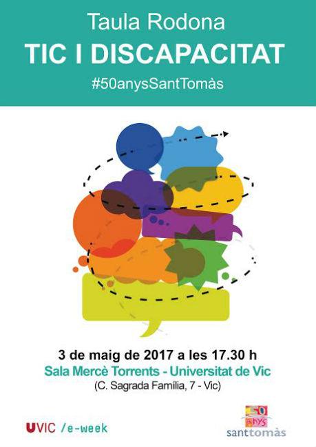 """Sant Tomàs organitza la taula rodona """"Tic i discapacitat"""" en el marc de l'e-week de la UVic"""