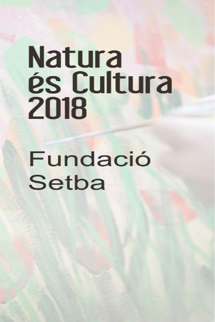Natura és Cultura 2018: Respir artístic a la natura per a persones que conviuen amb trastorns mentals