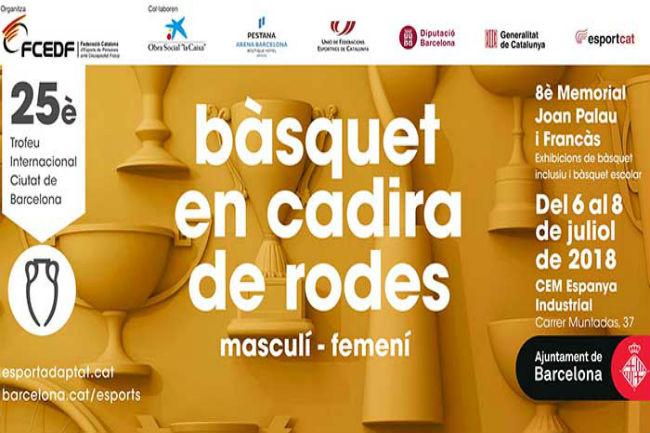 Arriba el 25è Trofeu Internacional Ciutat de Barcelona de bàsquet en cadira de rodes i el 8è Memorial Joan Palau i Francàs