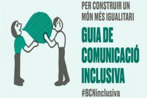 guia-comunicacio-inclusiva-barcelona-llenguatge-respectuos